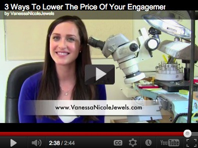 3 Ways To Lower The Cost Of Your Engagement Ring - Vanessa Nicole Jewels - Engagement Rings