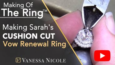 Making Sarah's Double Halo Cushion Cut Engagement Ring